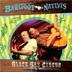 BAREFOOT NATIVES (ERIC GILLIOM AND WILLIE K) - SLACK KEY CIRCUS - Out Of Stock