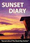 DOUG AND SANDY MCMASTER - SUNSET DIARY