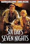 SIX DAYS SEVEN NIGHTS - ANNE HESCH / HARRISON FORD