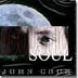 JOHN CRUZ  - ACOUSTIC SOUL - Out Of Stock