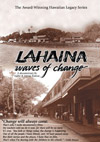 EDDIE AND MYRNA KAMAE - LAHAINA : WAVES OF CHANGE