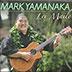 MARK YAMANAKA - LEI MAILE