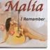 MALIA ROSA - I REMEMBER
