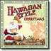 VARIOUS - HAWAIIAN STYLE CHRISTMAS