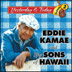 EDDIE KAMAE and the Sons Of Hawaii - Yesterday & Today Vol. 2