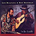 LED KAAPANA & BOB BROZMAN - IN THE SADDLE
