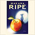 MAKANA - RIPE - Out Of Stock
