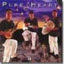 PURE HEART - PURE HEART 2 - Out Of Stock